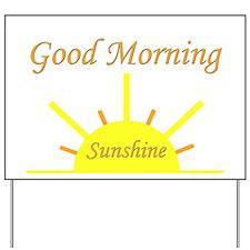 Good Morning Sunshine.png Yard Sign