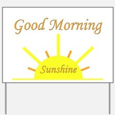 Good Morning Sunshine.png Yard Sign