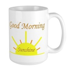 Good Morning Sunshine.png Mug