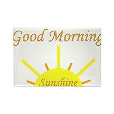 Good Morning Sunshine.png Rectangle Magnet