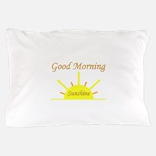 Good Morning Sunshine.png Pillow Case