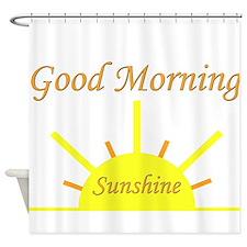 Good Morning Sunshine.png Shower Curtain