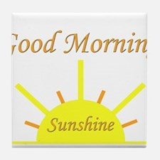 Good Morning Sunshine.png Tile Coaster