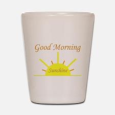 Good Morning Sunshine.png Shot Glass