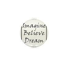 Imagine Believe Love copy.jpg Mini Button