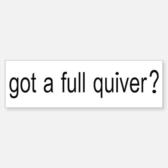 GOT A FULL QUIVER Sticker (Bumper)