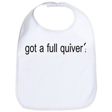 GOT A FULL QUIVER Bib