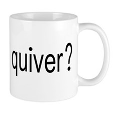 GOT A FULL QUIVER Mug