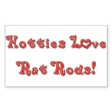 Hotties Love Rat Rods Decal