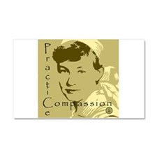 Practice Compassion.jpg Car Magnet 20 x 12
