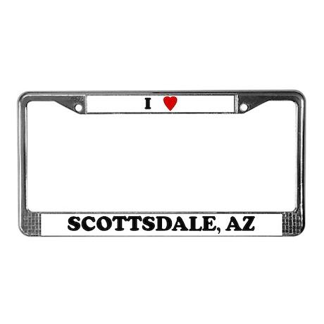 I Love Scottsdale License Plate Frame