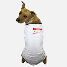 Krystal, Name Tag Sticker Dog T-Shirt