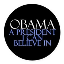 Believe in President Obama Round Car Magnet