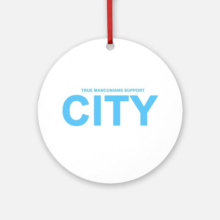 True Mancunians Support City Ornament (Round)