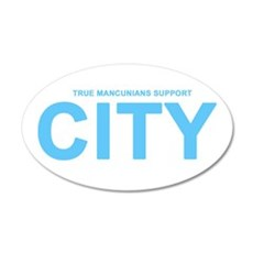 True Mancunians Support City 22x14 Oval Wall Peel