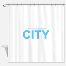True Mancunians Support City Shower Curtain