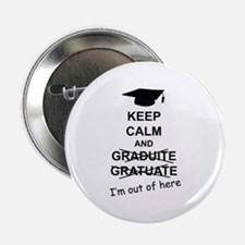 "Keep Calm Graduate 2.25"" Button"