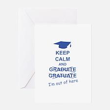 Keep Calm Graduate Greeting Card