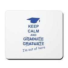 Keep Calm Graduate Mousepad