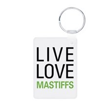 Live Love Mastiffs Keychains