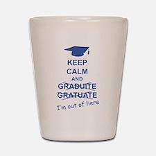 Keep Calm Graduate Shot Glass