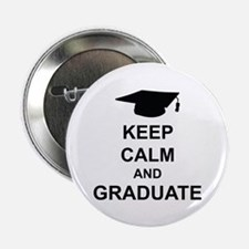 """Keep Calm and Graduate 2.25"""" Button (10 pack)"""