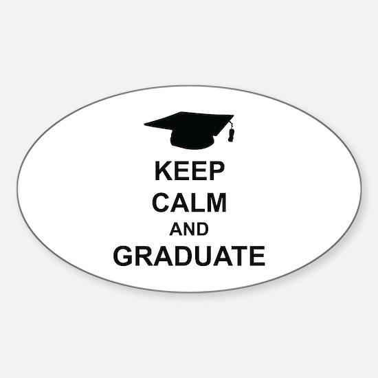 Keep Calm and Graduate Sticker (Oval)