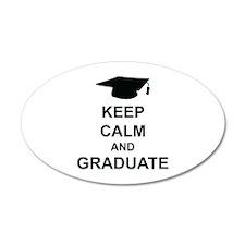 Keep Calm and Graduate 22x14 Oval Wall Peel