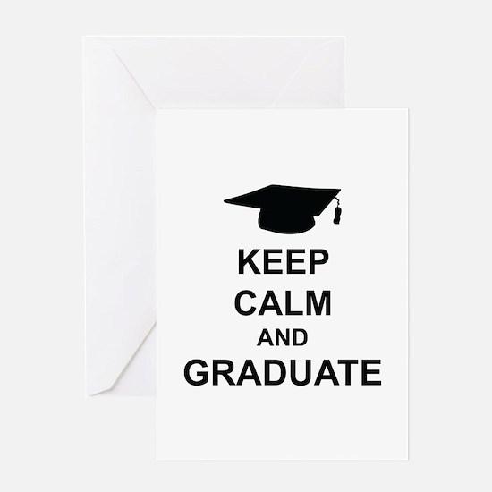 Keep Calm and Graduate Greeting Card