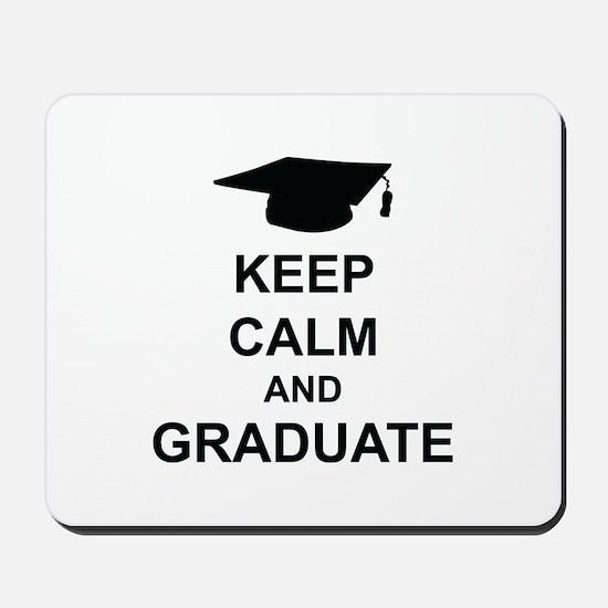 Keep Calm and Graduate Mousepad