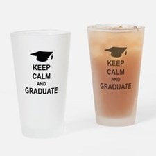 Keep Calm and Graduate Drinking Glass