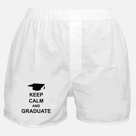 Keep Calm and Graduate Boxer Shorts