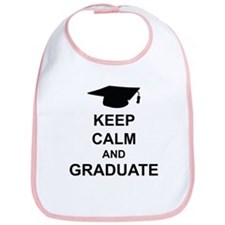 Keep Calm and Graduate Bib