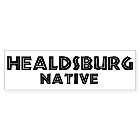 Healdsburg Native Bumper Sticker