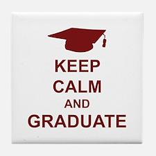 Keep Calm and Graduate Tile Coaster