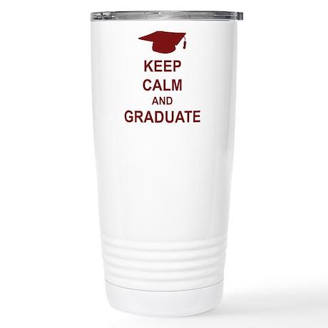 Keep Calm and Graduate Stainless Steel Travel Mug