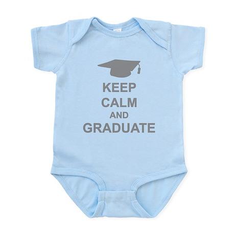 Keep Calm and Graduate Infant Bodysuit