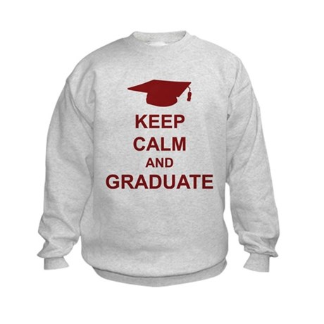 Keep Calm and Graduate Kids Sweatshirt