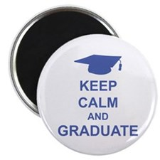 Keep Calm and Graduate Magnet
