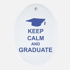Keep Calm and Graduate Ornament (Oval)