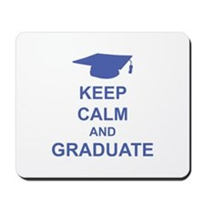 Keep Calm and Graduate Mousepad