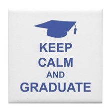 Keep Calm and Graduate Tile Coaster