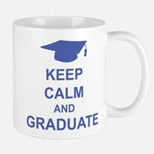 Keep Calm and Graduate Mug