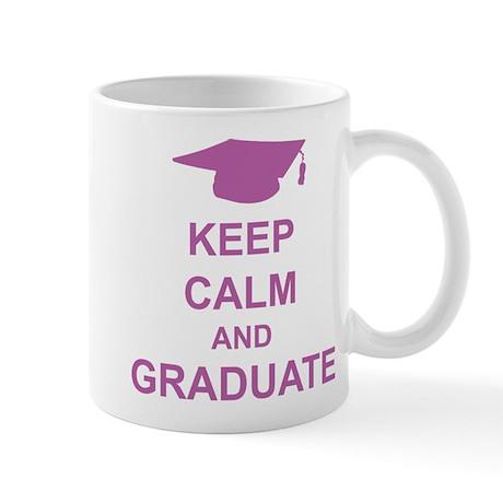 Keep Calm and Graduate Mug