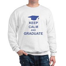 Keep Calm and Graduate Sweatshirt