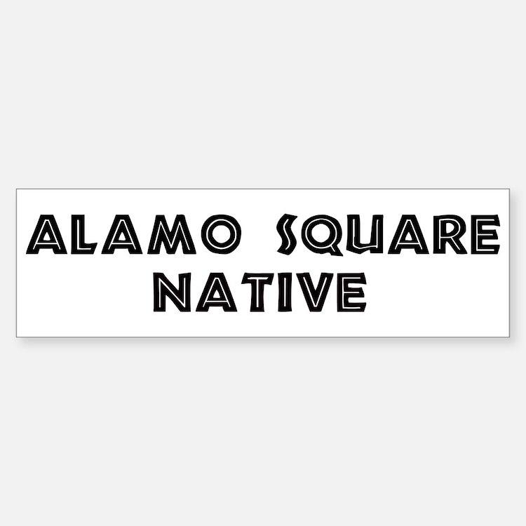 Alamo Square Native Bumper Bumper Bumper Sticker