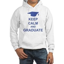 Keep Calm and Graduate Hoodie