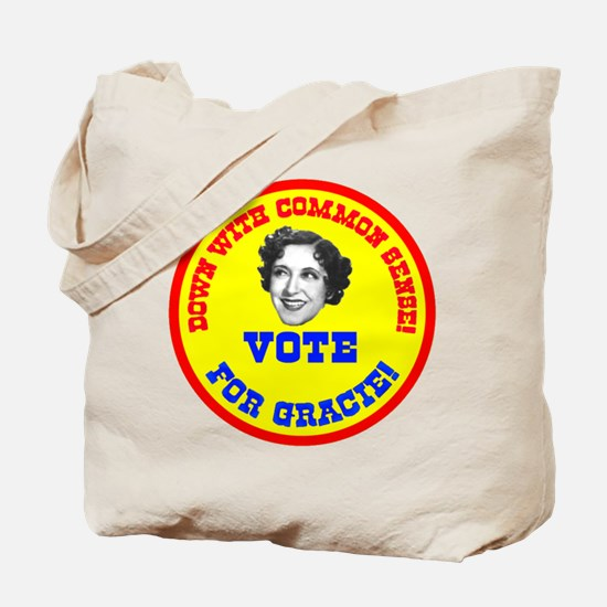 Vote for Gracie! Tote Bag