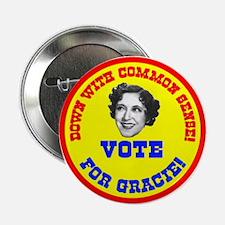 """Vote for Gracie! 2.25"""" Button"""