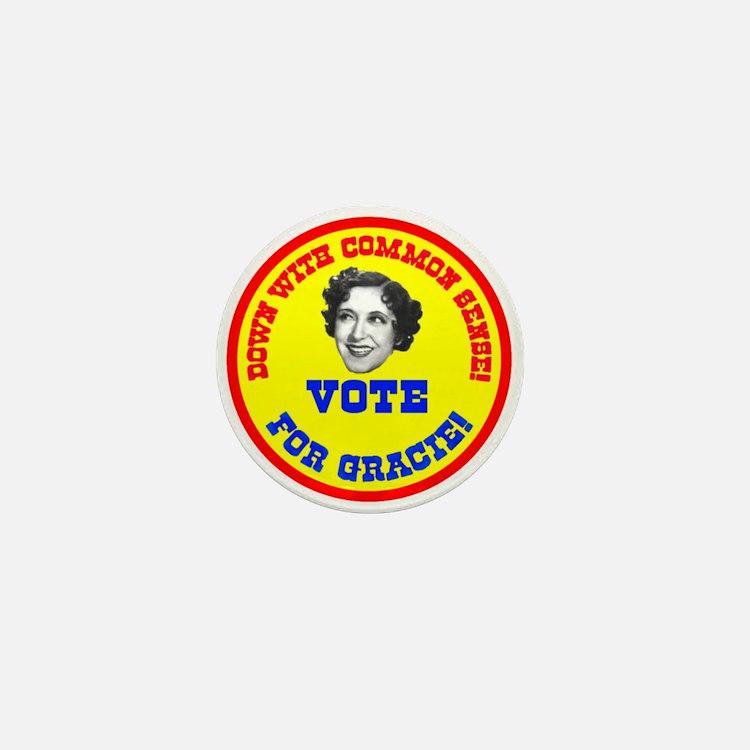 Vote for Gracie! Mini Button